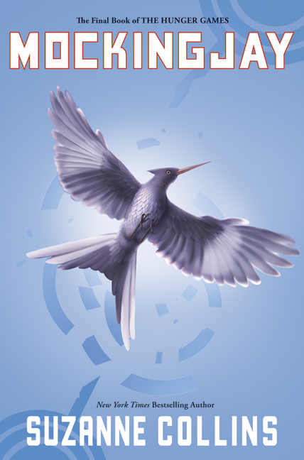 Mockingjay (Book 3 of The Hunger Games Trilogy)